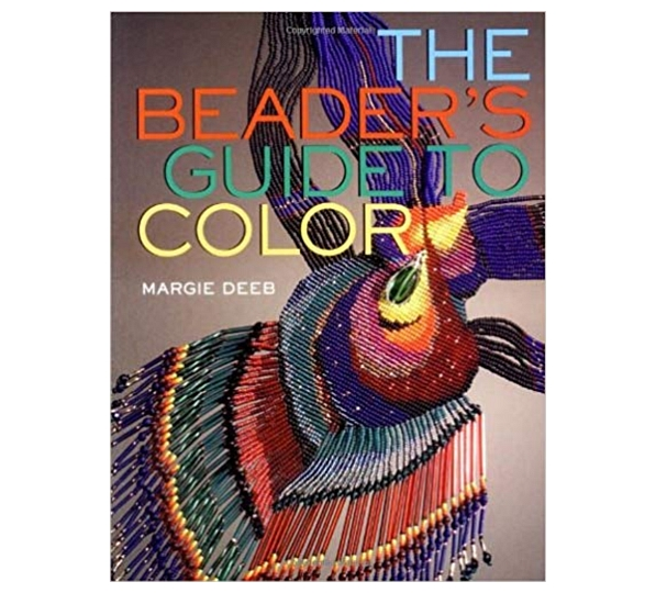 The Beader\'s Guide to Color